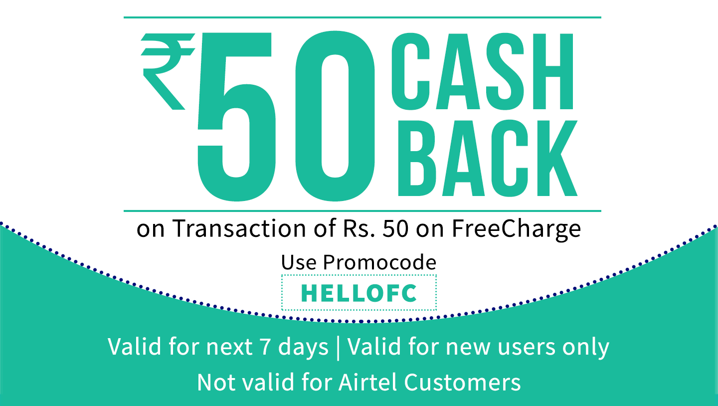 Get Rs.50 Cashback on a transaction of Rs.50 or more on FreeCharge