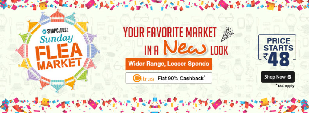 SFM homepage2 29nov 1024x377 - Get 90% Cashback with Citrus Cash wallet at Shopclues Sunday Flea Market