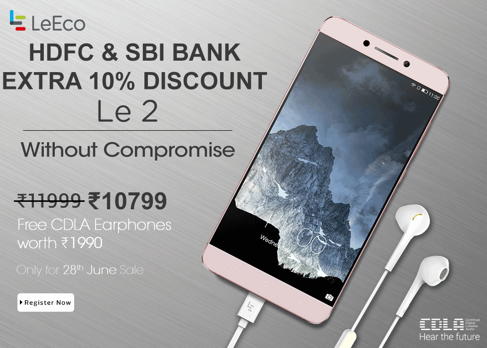 Register for LeEco Le 2 to Buy at Rs 10799