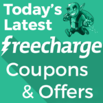 Today's Latest Freecharge Coupons and Offers Loot Deals