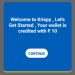 Download Krispy and Get ₹10 on Sign Up and Earn More by Referring Your Frineds
