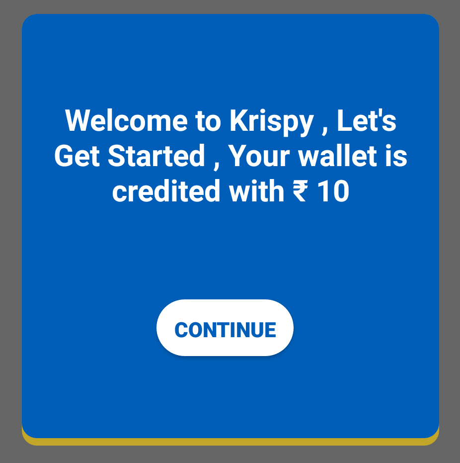 Download Krispy and Get ₹10 on Sign Up and Earn More by Referring Your Friends