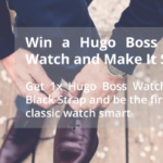 Win a Hugo Boss Chronograph Watch and Make it Smart