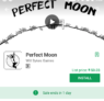 Perfect Moon Android Game