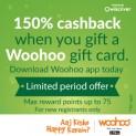 150% Cashback when you gift a Woohoo gift card